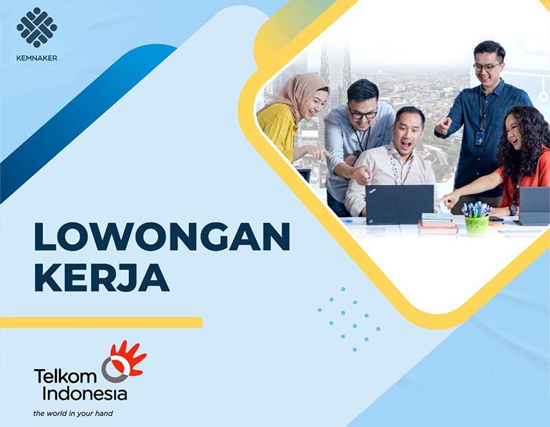 Lowongan Kerja PT Telkom Indonesia (Persero) Tbk