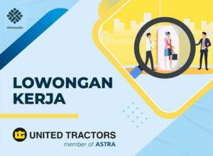 Lowongan Kerja PT United Tractors Tbk